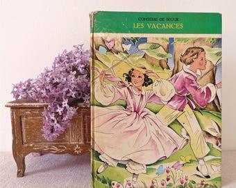 COMTESSE DE SEGUR - french Vintage book Comtesse de Segur - The holidays - Girl Book - Child Book - children Book