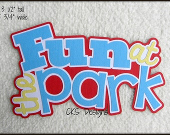Die Cut Fun at the Park TITLE Scrapbook Page Embellishments for Card Making Scrapbook or Paper Crafts