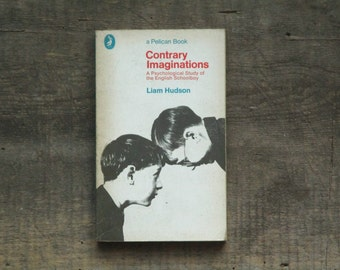 Psychology book, Contrary Imaginations a Psychological study of the english schoolboy, vintage 1960s paperback book