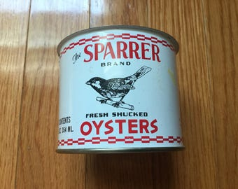 Sparrer brand 12 0z oyster tin can