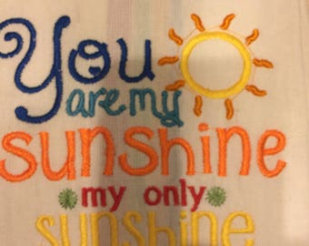 New kitchen tea towel with YOU ARE My SUNSHINE