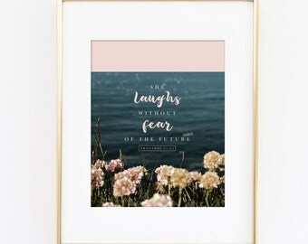 She Laughs Without Fear of the Future 8x10 Print, Instant Download