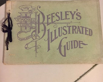 Beesley's Illustrated Guide St. Michael's Church Charleston SC 1898, Booklet, Book