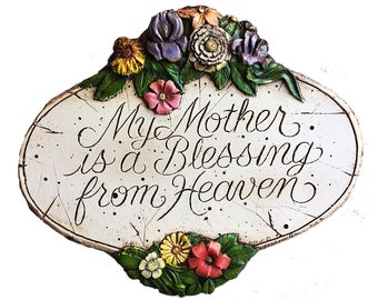 My Mother is a Blessing From God wall plaque