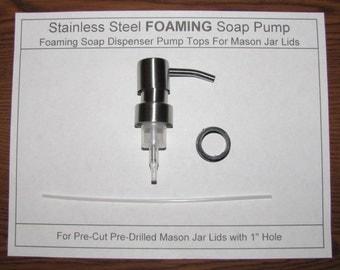 "Stainless Steel Mason Jar Foaming Soap Dispenser Pump Top - For Precut Mason Jar Lids with 1"" Hole - Buy 3 Get 1 Free"