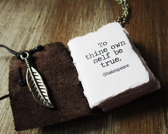 book necklace Shakespeare to thine own self be true inspirational jewelry miniature book journal with quote handstitched leather journal