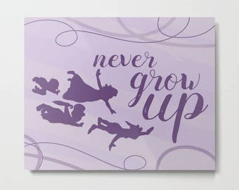 never grow up in lavender purple.. peter pan inspirational quote.. digital file download  16x20