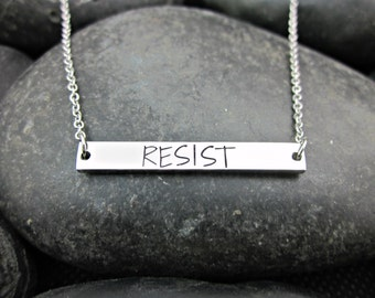 RESIST Bar Necklace - Nevertheless She Persisted - Anti Trump - Resist Trump - Not My President - Persist - Resistance Movement