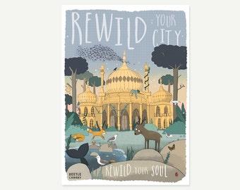 Rewild your city A4 print - your brighton exhibition - nature brighton illustration - nature lover gift - brighton pavilion