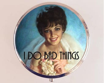 I Do Bad Things Pill Box Case Pillbox Holder Retro Humor Funny Pin Up Pinup Retro Pulp
