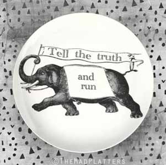 Elephant Tell the Truth and Run plate