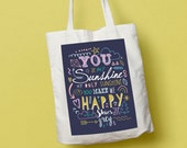You Are My Sunshine Quote Tote Bag