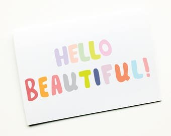 Hello Beautiful, Cute New Baby Card, New Parents, Pregnancy, New born, Anniversary Relationship Card, Pen pal Card, Announcement Card