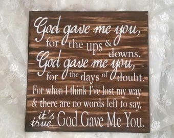 god gave me you wood sign wooden decor romantic gift him her wife