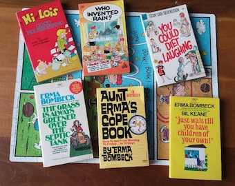 You Could Diet Laughing. Set of 6 paperback books. Erma Bombeck, Bil Keane, Berenstain and Mort Walker's Hi and Lois. Hardback Call Me Mrs.