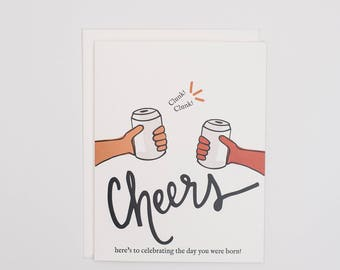 Cheers to the Day You Were Born - Card for Him - Card for Husband - Card for Him - Cheers - Birthday Card - Funny Card - Beer