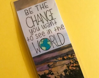 Be the Change Quote Bookmark, Peace Book mark, Hippie Bookmark, Love Book Mark, Political Bookmark, Peace Quote, Reading Gift, Unique Books
