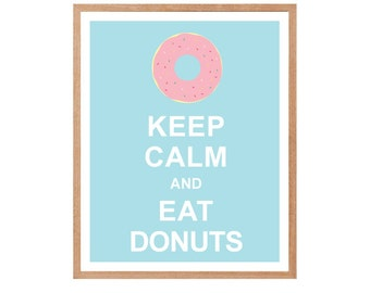 Kitchen decor, Keep Calm and Eat Donuts, Nursery art, Keep Calm Poster, Pastel Color, Instant Download, Typographic Print