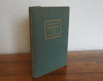 First Lessons In Beekeeping C.P. Dadant Vintage Book 1941 ed.