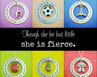 Though She Be But Little She Is Fierce, Girls Sports Necklace, Customized, Handstamped, Soccer, Gymnastics, Basketball, Hockey, Martial Arts