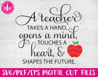 A Teacher Takes a Hand, SVG, DXF, EPS, Cut File, School, Appreciation, Kindergarten, Preschool, Graduation, Kids, Silhouette, Cricut