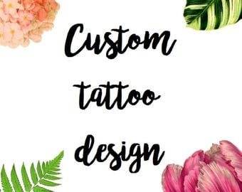 Custom Temporary Tattoo / Custom Tattoo Design / Custom with your Logo / Personalized for your Wedding, Party, Event / Small Business Tool