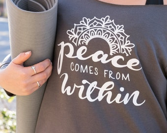 Peace Comes From Within Off Shoulder Slouchy Yoga Sweater | Slouchy Sweatshirt | Yoga Wear | Cozy Sweater | Gift for Yogi | Mantra Top