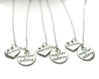 Big, Middle And Little Sister No Matter Where Necklaces, Sisters Necklaces, Necklaces For Sisters, 3 Sisters Necklaces
