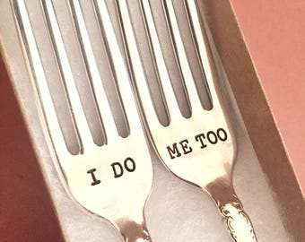 "Matching ""I do - Me Too""  PERSONALIZED Vintage silver plate forks - surprise pattern"