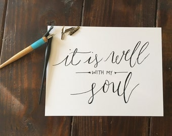 It is Well Hand lettered Art Print
