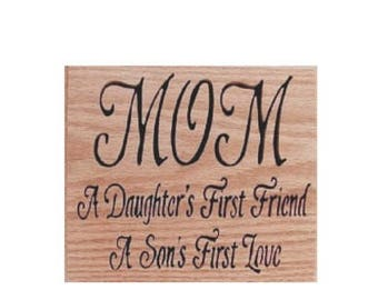 Wall Decor Mom- A Daughter's First Friend-A Son's First Love Cut On Scroll Saw