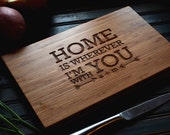 """Personalized Cutting Board Engraved Bamboo Wood """"Home is Wherever I'm With You"""" for Wedding, Anniversary gift"""