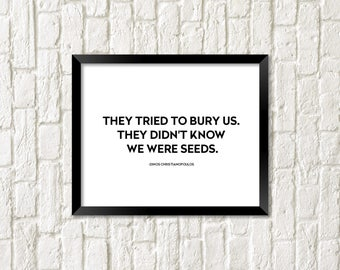They tried to bury us print. Activism Wall Art. Strong Women Print. Fight for your rights wall art.