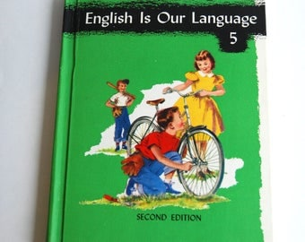 Vintage Children's Book, English is Our Language 5