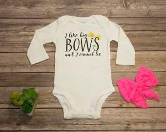 I like big bows and I cannot lie baby Long Sleeve | Short Sleeve | Bodysuit