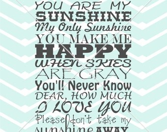 You are my sunshine kids room baby nursery print tshirt vinyl wall art decal cutting printable sign Digital Instant Download svg png eps dxf