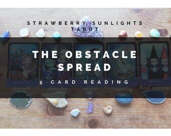 The Obstacle Spread (5 Card Tarot Reading)