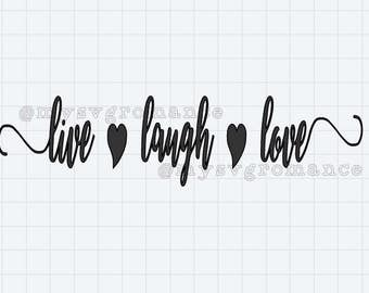 Live Laugh Love With Hearts SVG  - Cute Font