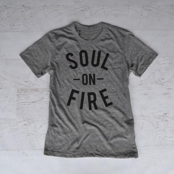 Soul On Fire Tee