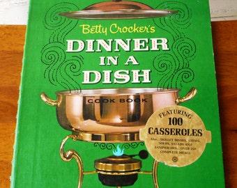 Vintage Betty Crocker's Dinner in a Dish 1965 Cookbook