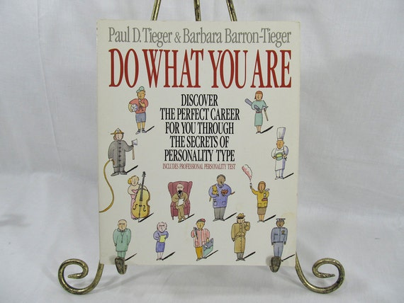Do What You Are: Discover the Perfect Career for You Through the Secrets of Personality Type  Barbara & Paul Tieger Self-Help Book