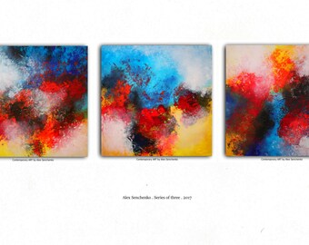 Abstract paintings. Series of three paintings. Abstract paintings by Alex Senchenko. Contemporary ART.   100% Hand-Made.