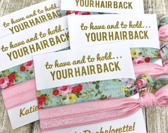 Bachelorette Party Favor Hair Tie Favor | Bachelorette Wedding Favor - MOH - Goody Bag Survival Kit - To Have and To Hold Your Hair Back