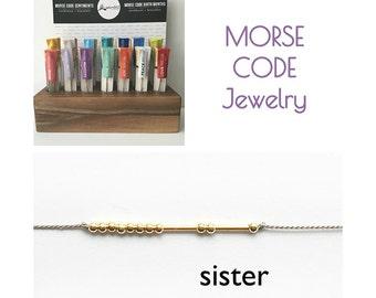 Sister Bracelet, Morse Code, Sister Morse Code Bracelet, Morse Code Sister Bracelet, Sister Morse Code, Morse Code Bracelet, Sister Gift