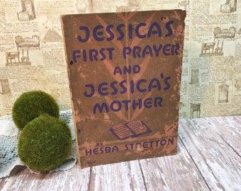 Antique Bible Study Book/Hesba Stretton/Jessica's First Prayer/Jessica's Mother/Paperback
