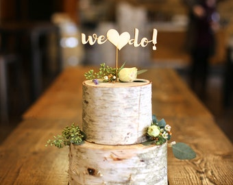 We Do Wood Cake Topper - Wedding Cake Topper