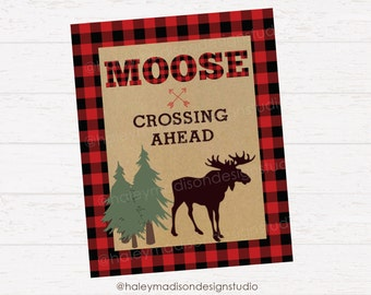 Lumberjack Birthday sign, Mosse Crossing sing, Lumberjack party sign DIGITAL FILE