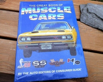 Vintage The Great Book of Muscle Cars by The Auto Editors of Consumer Guide 1990