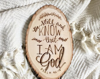 Be Still And Know That I Am God Psalm 46- Wood Burn Art - Free Shipping