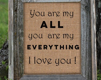 Framed I Love You Print | Burlap Print | Love You are my All my Everything | Heart | Romance | Gift for Wife | Wedding | Anniversary 0202